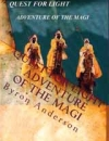 Quest for Light, Adventure of the Magi