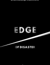 Edge Of Disaster