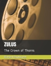Zulus – The Crown of Thorns