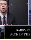 Barry Butler: Back in the Big Time